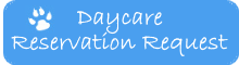 daycare reservation request